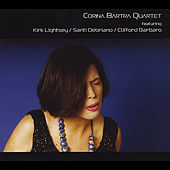 Quartet (Feat. Kirk Lightsey, Santi Debriano, & Clifford Barbaro) by Corina Bartra