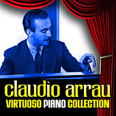 Virtuoso Piano Collection by Claudio Arrau