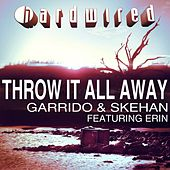 Throw It All Away by Garrido
