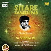 Sitare Zameen Par - Shashi Kapoor - Ni Sultana Re by Various Artists