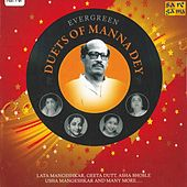Evergreen Duets Of Manna Dey by Various Artists