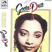 Geeta Dutt - The Golden Collection - Vol 1 by Various Artists