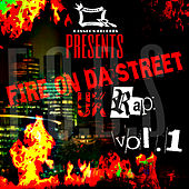 Fire On da Street UK Rap - Vol. 1 by Various Artists