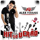 Hit Do Verão by Alex Ferrari