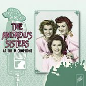 At the Microphone by The Andrews Sisters