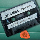 Ride This: The Covers E.P. by Los Lobos