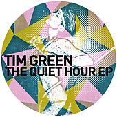 The Quiet Hour EP by Tim Green