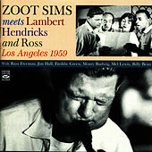 Zoot Sims Meets Lambert- Hendricks- Ross 1959 by Zoot Sims