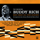 The Swinging Buddy Rich: West Coast All-Star Sessions by Buddy Rich