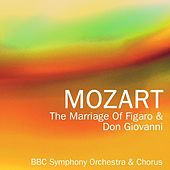 The Marriage Of Figaro & Don Giovanni by BBC Symphony Orchestra