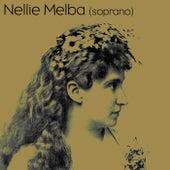 Nellie Melba Soprano by Nellie Melba