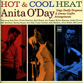 Hot and Cool Heat (Anita O'Day Sings Buddy Bregman & Jimmy Giuffre Arrangements) by Anita O'Day