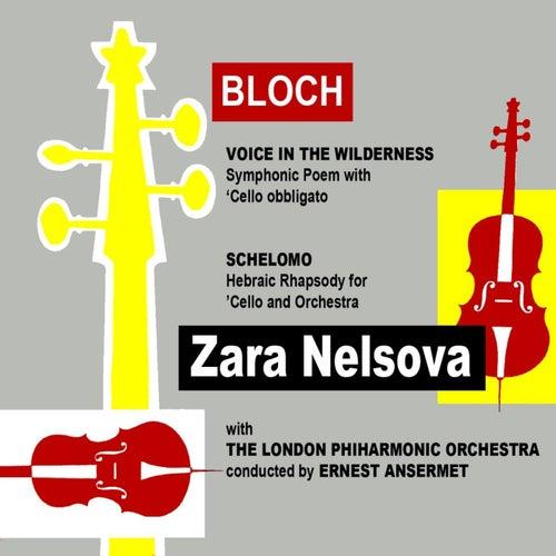 Bloch Voice In The Wilderness by Zara Nelsova