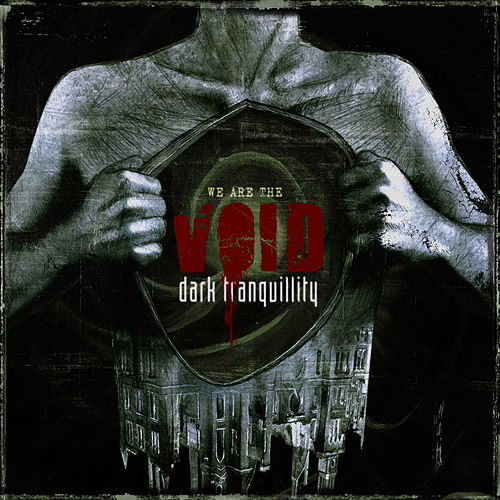 We Are the Void by Dark Tranquillity