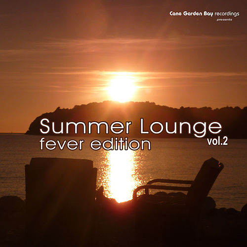 Summer Lounge Fever Edition, Vol. 2 by Various Artists