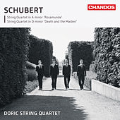 Schubert: String Quartet in A minor, 'Rosamunde' - String Quartet in D minor, 'Death & the Maiden' by Doric String Quartet