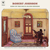 King Of The Delta Blues Singers (Volume 2) by Robert Johnson