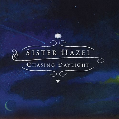 Chasing Daylight - Acoustic EP by Sister Hazel