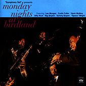 Monday Nights At Birdland by Lee Morgan