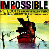 Impossible / 5 O'Clock Shadows by Pete Jolly