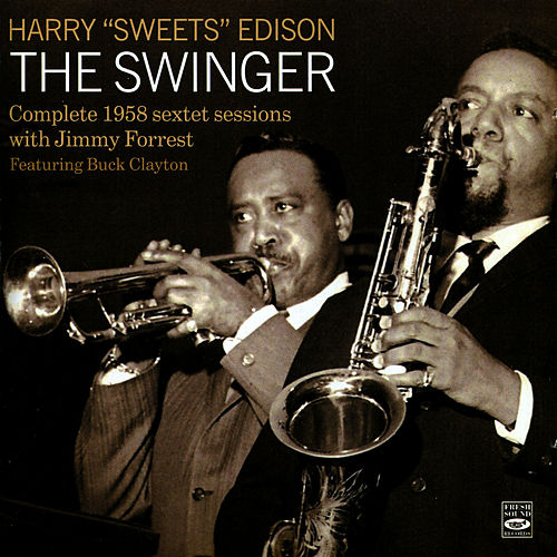 The Swinger (Complete 1958 Sextet Sessions) by Harry 'Sweets' Edison