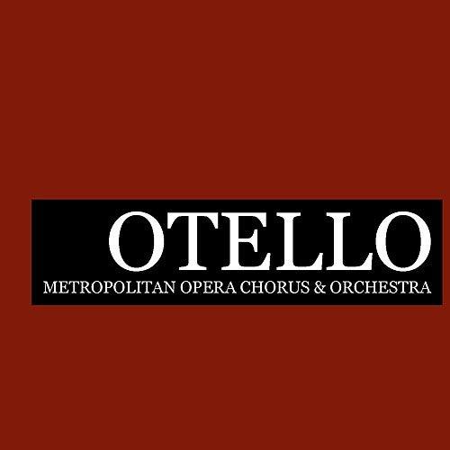 Otello by Metropolitan Opera Chorus