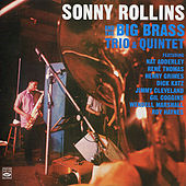Sonny Rollins and The Big Brass Trio & Quintet by Various Artists