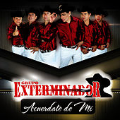 Acuerdate De Mi - Single by Grupo Exterminador