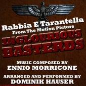 Inglourious Basterds - Rabbia Tarantella (Ennio Morricone) Single by Dominik Hauser