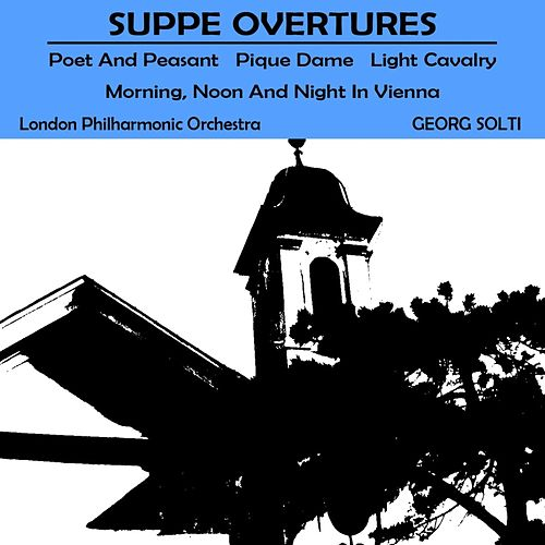 Suppé Overtures by London Philharmonic Orchestra