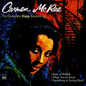 The Complete Kapp Recordings by Carmen McRae