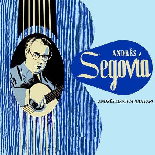 Andres Segovia (Guitar) by Andres Segovia