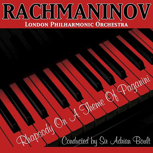 Rachmaninov Rhapsody On A Theme Of Paganini by London Philharmonic Orchestra