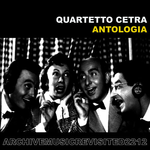 Antologia by Quartetto Cetra