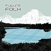 Future Folk von Various Artists