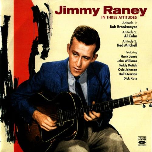 In Three Attitudes by Jimmy Raney