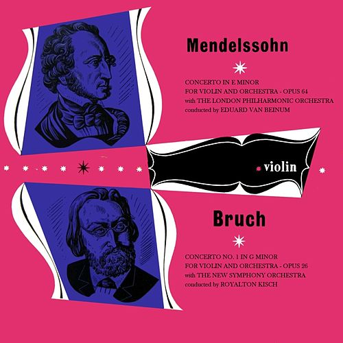Mendelssohn & Bruch by London Philharmonic Orchestra
