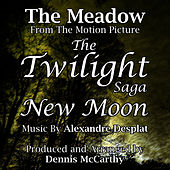 The Meadow - From ''The Twilight Saga: New Moon'' (Alexandre Desplat) single by Dennis McCarthy