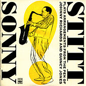 Sonny Stitt Plays Arrangements from the Pen of Johnny Richards and Quincy Jones by Sonny Stitt