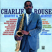 Yeah! + We Paid Our Dues! + Takin' care of Business + Gettin' Into Somethin' by Charlie Rouse