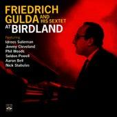 Friedrich Gulda and His Sextet at Birdland by Friedrich Gulda
