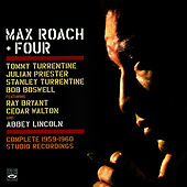 Max Roach + Four: The Complete Studio Recordings 1959 - 1960 by Max Roach