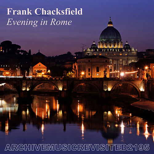 Evening in Rome by Frank Chacksfield (1)
