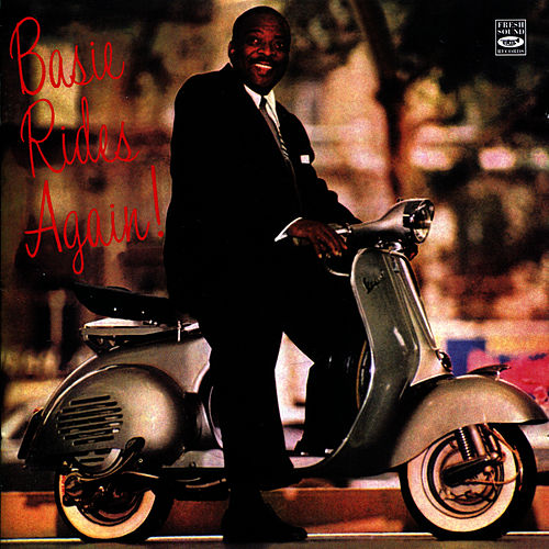 Basie Rides Again! by Count Basie