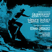 Slippery When Wet (Original Motion Picture Soundtrack) by Bud Shank