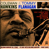 Coleman Hawkins All Stars + At Ease with Coleman Hawkins + Night Hawk by Coleman Hawkins