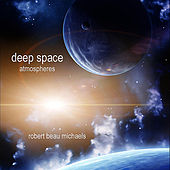 Deep Space Atmospheres by Robert Beau Michaels