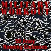 50 U.S. Army Running Cadences by Military Workout