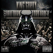 Hail Dark Lord Vader by King Gordy