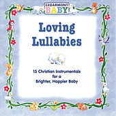 Loving Lullabies by Cedarmont Baby